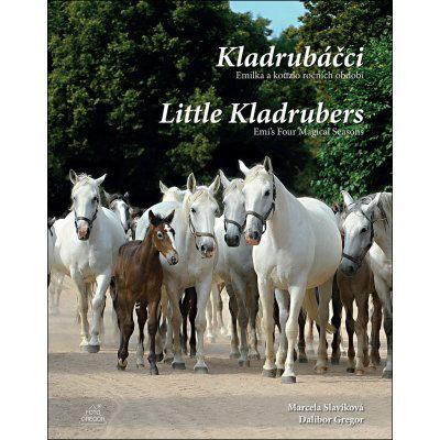 Kladrubáčci - Emilka a kouzlo ročních / Little KLadrubers - Emis Four Magical Seasons - Dalibor Gregor