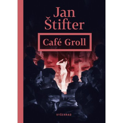 Café Groll - Štifter Jan