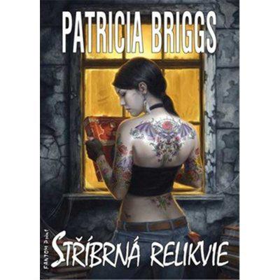 Stříbrná relikvie - Patricia Briggs