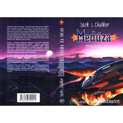 Vládci diamantu 4: Medúza - Tygra za ocas - Jack L. Chalker