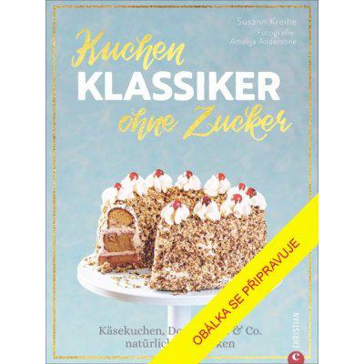 Pečeme bez cukru - Susann Kreihe
