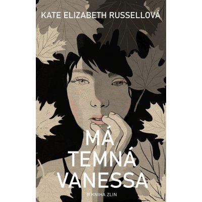 Má temná Vanessa - Russell Kate Elizabeth