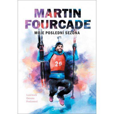 Martin Fourcade - Moje poslední sezóna - Martin Fourcade