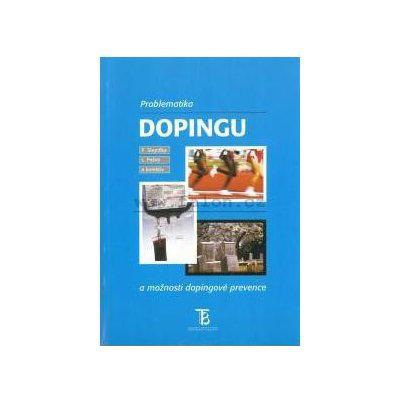 Slepička - Problematika dopingu