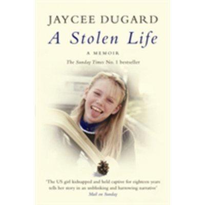 Stolen Life - Dugard Jaycee