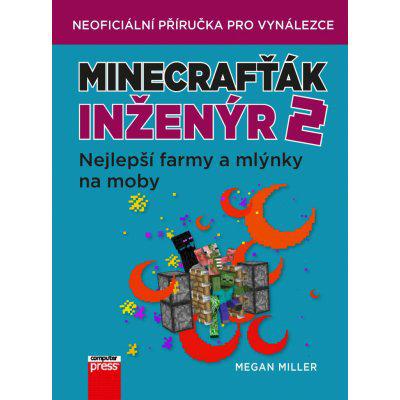 Minecrafťák inženýr 2 - Miller Megan