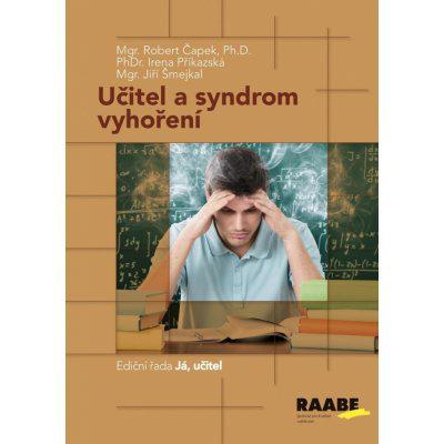 Učitel a syndrom vyhoření - Robert Čapek