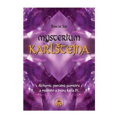 Mysterium Karlštejna - Alchymie, posvátná geometrie a malířs...