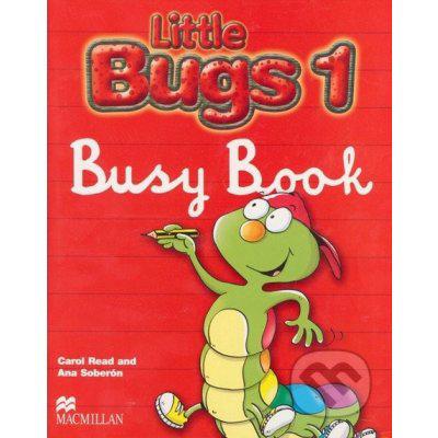 Little Bugs 1 - Busy Book - Carol Read, Ana Soberón