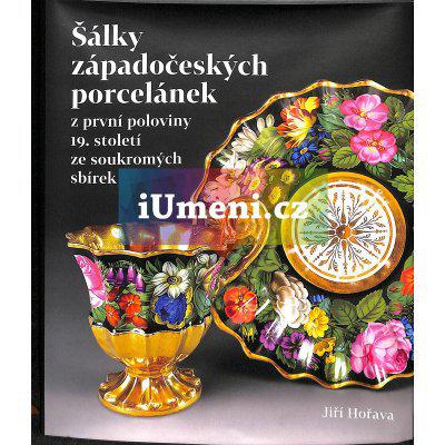Šálky západočeských porcelánek z první poloviny 19. století ze soukromých sbírek | Jiří Hořava