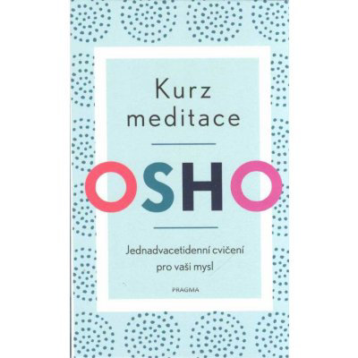 Kurz meditace - Osho