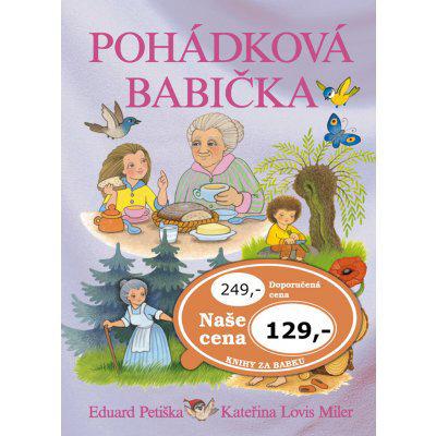 Pohádková babička - Eduard Petiška; Kateřina Lovis Miler