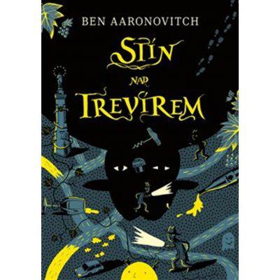 Stín nad Trevírem - Aaronovitch Ben, Brožovaná