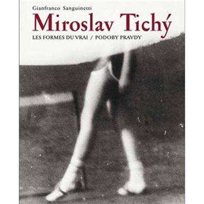 Miroslav Tichý. PODOBY PRAVDY/LES FORMES DU VRAI - Gianf