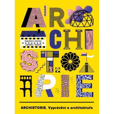 ARCHISTORIE - Vyprávění o architektuře - Magdalena Jeleńska