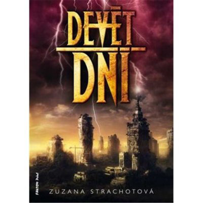 Devět dní - Strachotová Zuzana