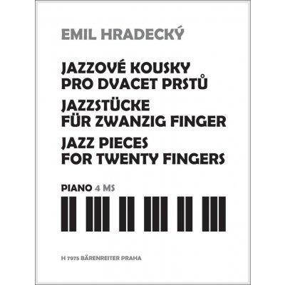 Jazzové kousky pro dvacet prstů - Hradecký Emil