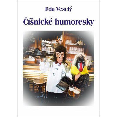 Číšnické humoresky - Eda Veselý