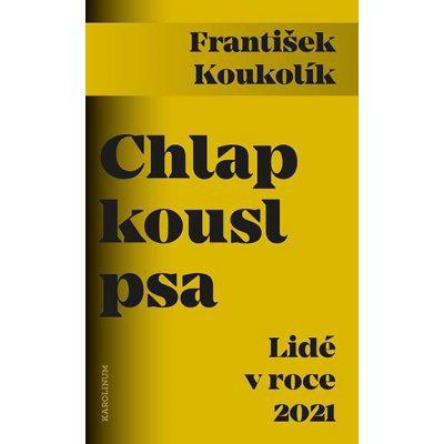 Chlap kousl psa - Lidé v roce 2021 - František Koukolík