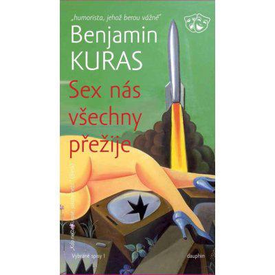 SEX nás všechny přežije - Benjamin Kuras