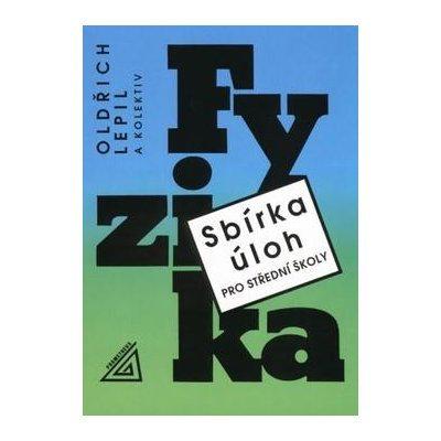 Lepil Oldřich - Sbírka úloh z fyziky pro střední školy + CD
