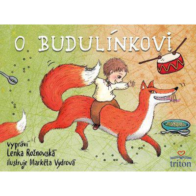 O Budulínkovi - Lenka Rožnovská