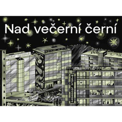 Nad večerní černí - Michal Štěpánek