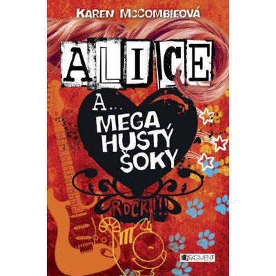 Alice a... Mega hustý šoky