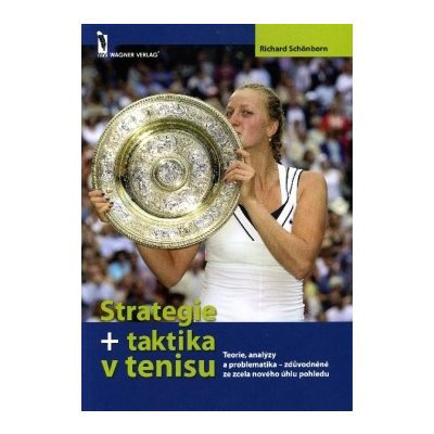 Strategie + taktika v tenisu - Richard Schönborn