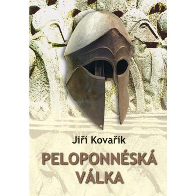 Peloponnéská válka - Jiří Kovařík