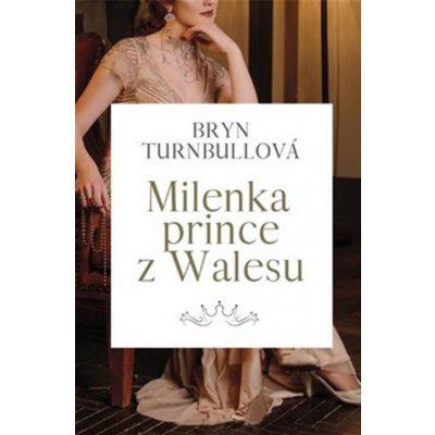 Milenka prince z Walesu - Brynl Turnbull