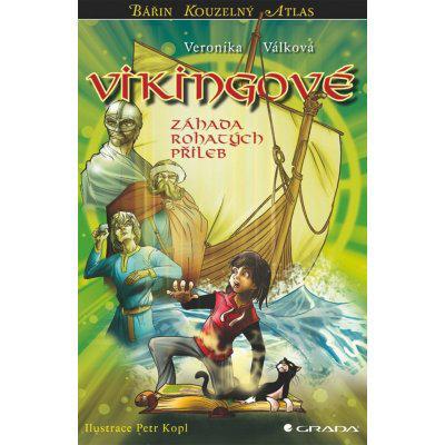 Vikingové - Záhada rohatých přileb - Válková Veronika