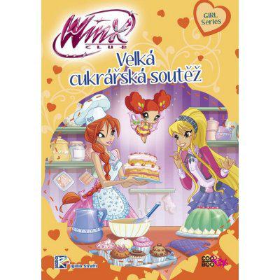 Winx Girl Series - Velká cukrářská soutěž 2 - Iginio Straffi