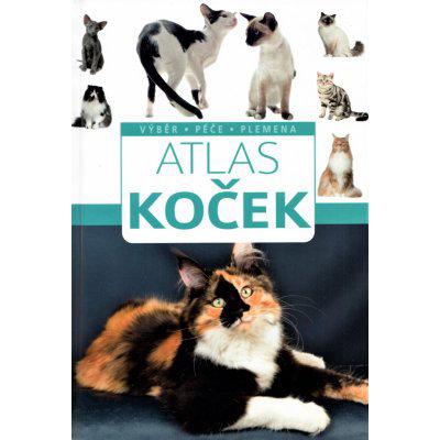 Atlas koček * Výběr * Péče * Plemena - Barbara V. Tittenbrun-Jazienicka