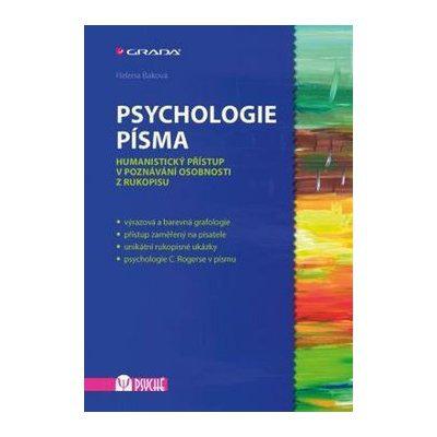 Psychologie písma - Humanistický přístup v poznávání osobnosti z - Baková Helena