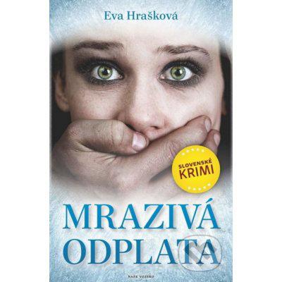 Mrazivá odplata - Eva Hrašková