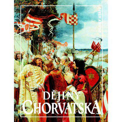 Dějiny Chorvatska - Jan Rychlík, Milan Perenčič