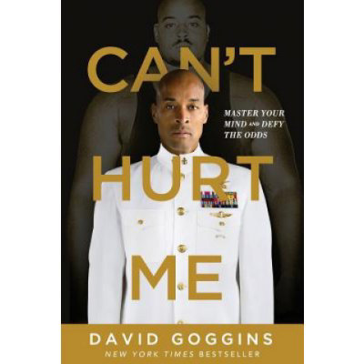Can't Hurt Me: Master Your Mind and Defy the Odds Goggins DavidPaperback