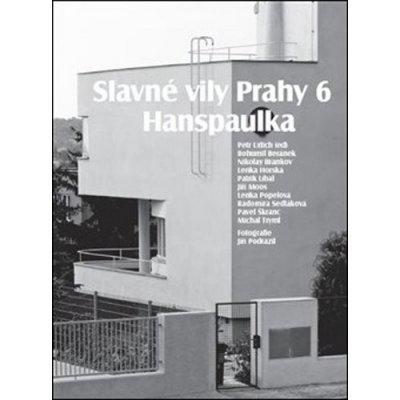 Slavné vily Prahy 6 – Hanspaulka - Radomíra Sedláková