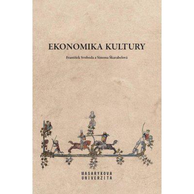 Ekonomika kultury - František Svoboda