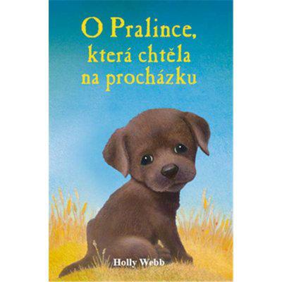 O Pralince, která chtěla na procházku - Webb Holly