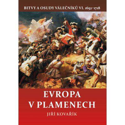 Evropa v plamenech Bitvy a osudy válečníků VI. 1652-1718, Vázaná