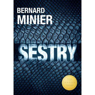 Sestry - Bernard Minier