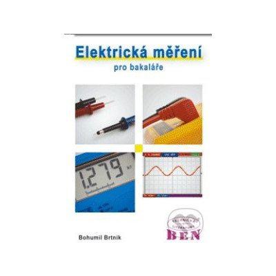 Elektrická měření pro bakaláře Bohumil Brtník