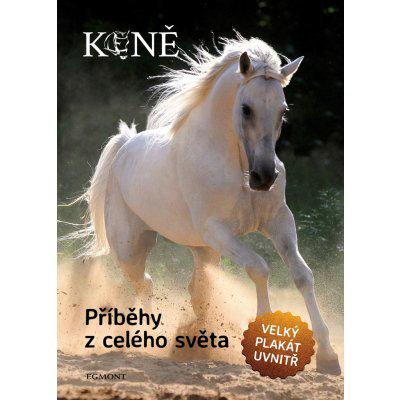 Koně - Příběhy z celého světa - nemá autora