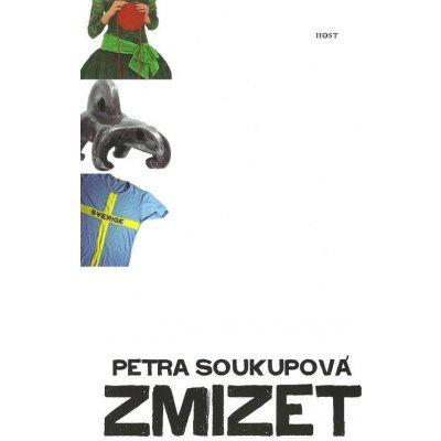 Zmizet - 2. vydání - Soukupová Petra
