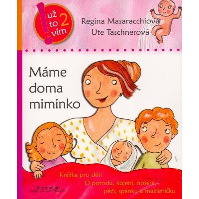 Máme doma miminko - Regina Masaracchiová