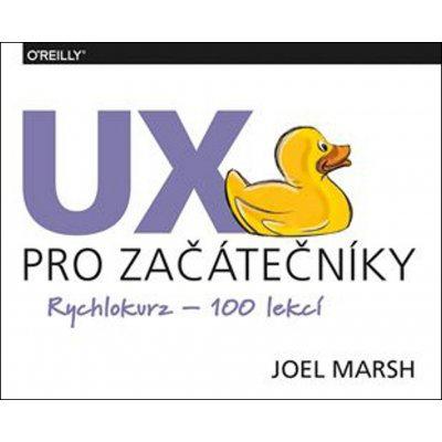 UX pro začátečníky rychlokurz – 100 lekcí