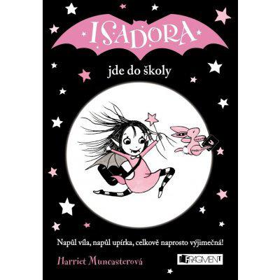Harriet Muncasterová Isadora jde do školy