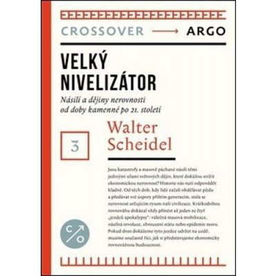 Velký nivelizátor - Walter Scheidel
